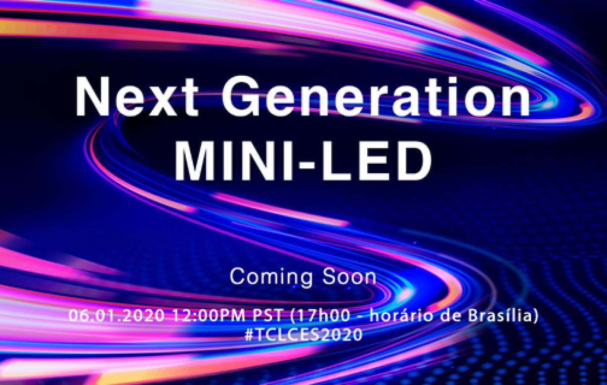 TCL apresenta  tecnologia Mini-LED de última geração na CES 2020