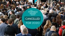 The Inspired Home Show 2020 foi cancelada mediante preocupação ao novo Coronavírus