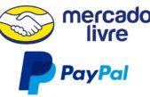 PayPal e Mercado Livre fazem integração dos serviços de pagamentos no Brasil e no México