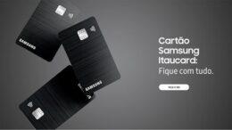 Samsung lança cartão de crédito no Brasil: o Samsung Itaucard Visa, com benefícios exclusivos e sem anuidade