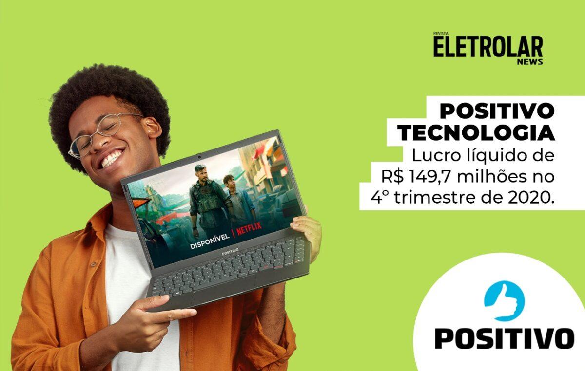 Positivo Tecnologia: lucro líquido de R$ 149,7 milhões no 4º trimestre de 2020