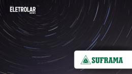 Manaus Free Trade Zone Superintendence – SUFRAMA