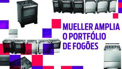 Mueller amplia o portfólio de fogões
