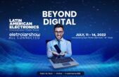 Latin American Electronics & Eletrolar Show 2022 return with connectivity, innovation, and more business